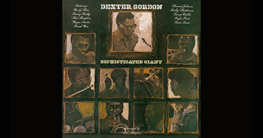 Dexter Gordon's 'Sophisticated Giant' Re-Issued on Vinyl to Coincide With Maxine Gordon's Brand New Biography