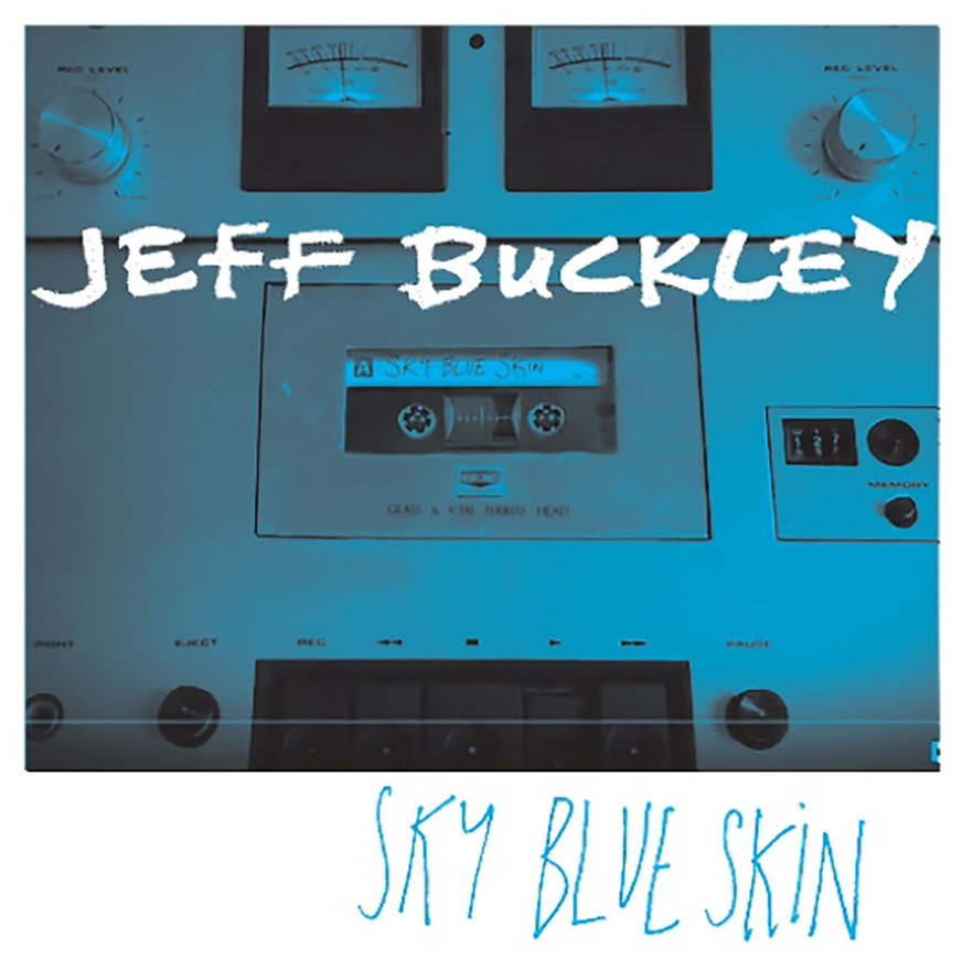 "Listen To The First-Ever Official Release Of Jeff Buckley's Track ""Sky Blue Skin"""