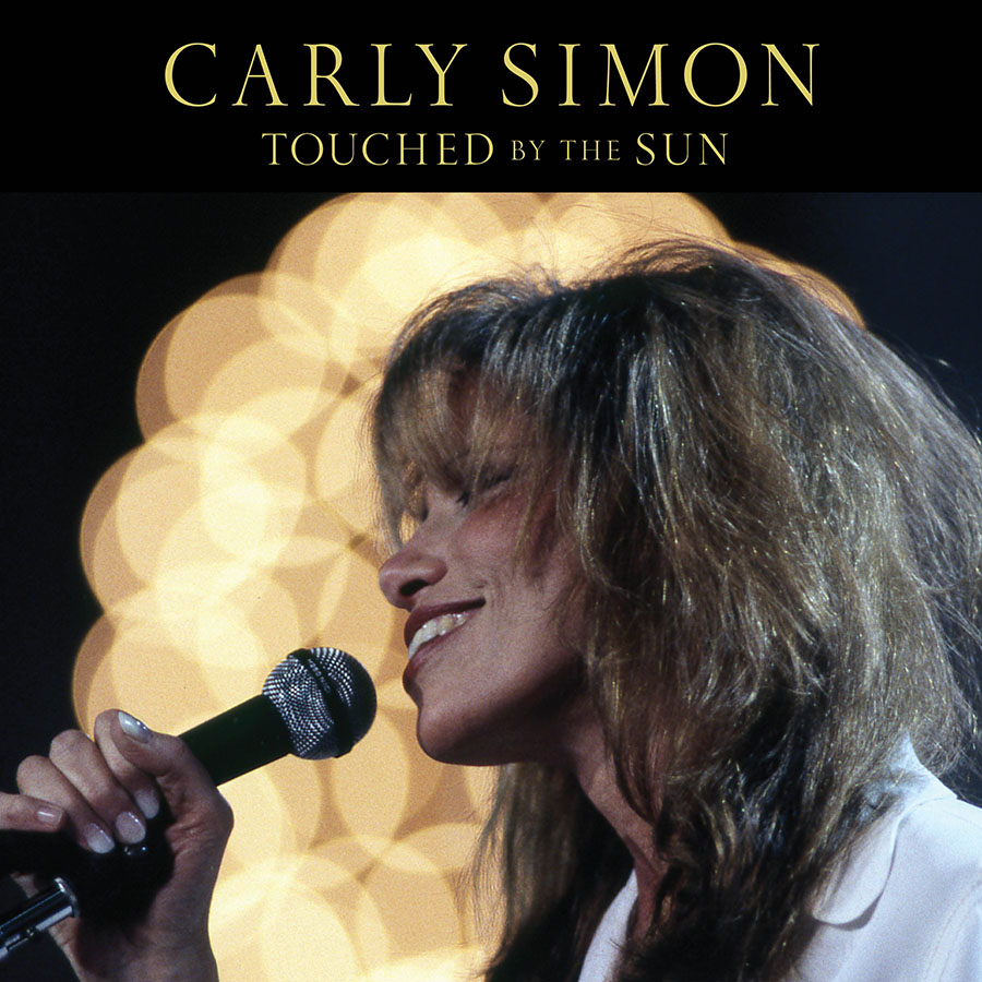 "Carly Simon Releases ""Touched By The Sun"" From The 1995 Concert, Live At Grand Central"