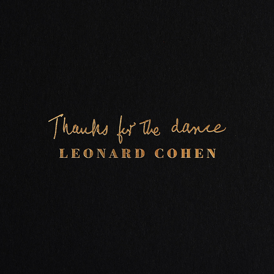Leonard Cohen's 'Thanks For The Dance' Tops The Chart