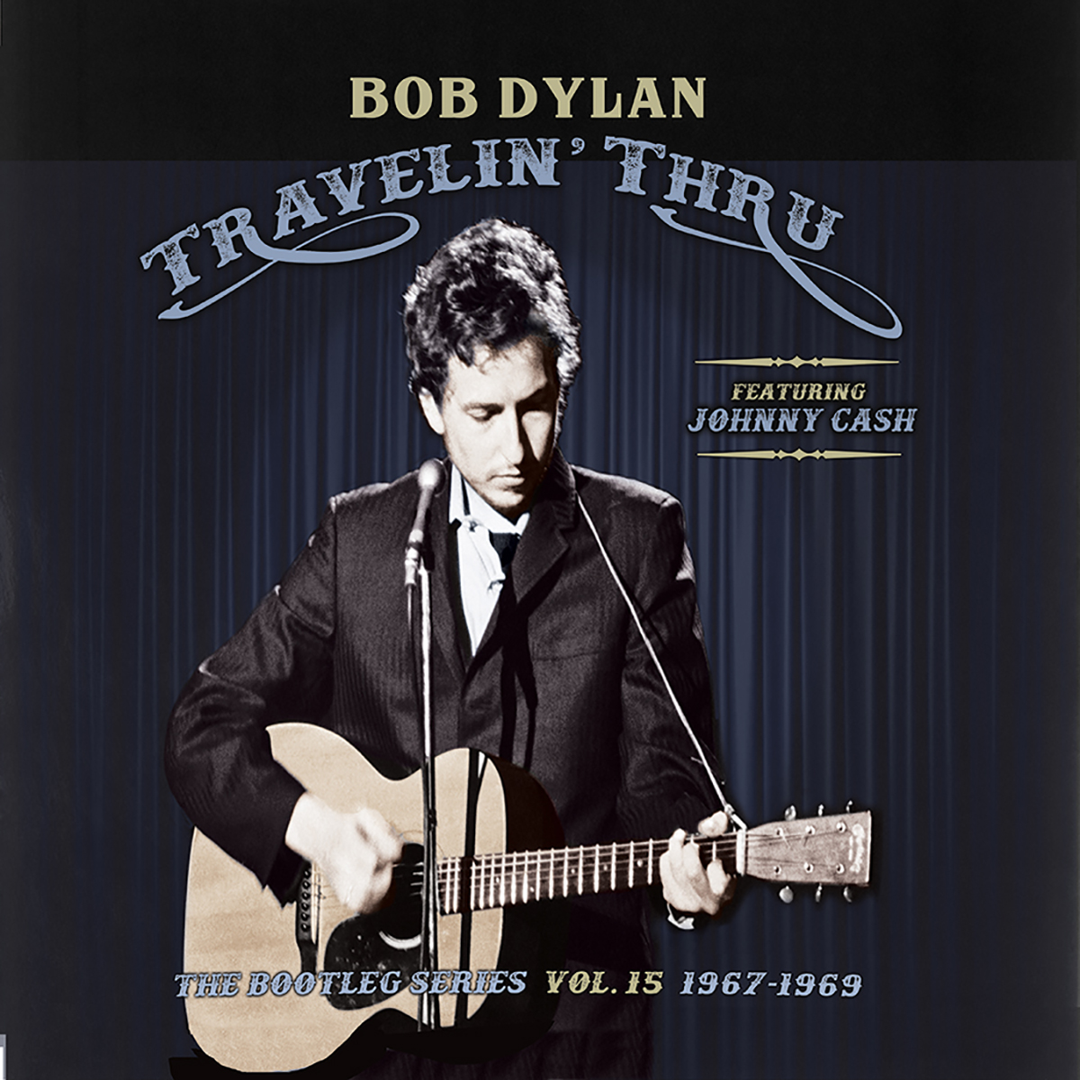 Bob Dylan (featuring Johnny Cash) – Travelin' Thru, 1967 – 1969: The Bootleg Series Vol. 15