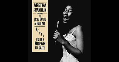 Never-Before-Heard Solo Version Of 'Never Gonna Break My Faith' By Aretha Franklin Available Today