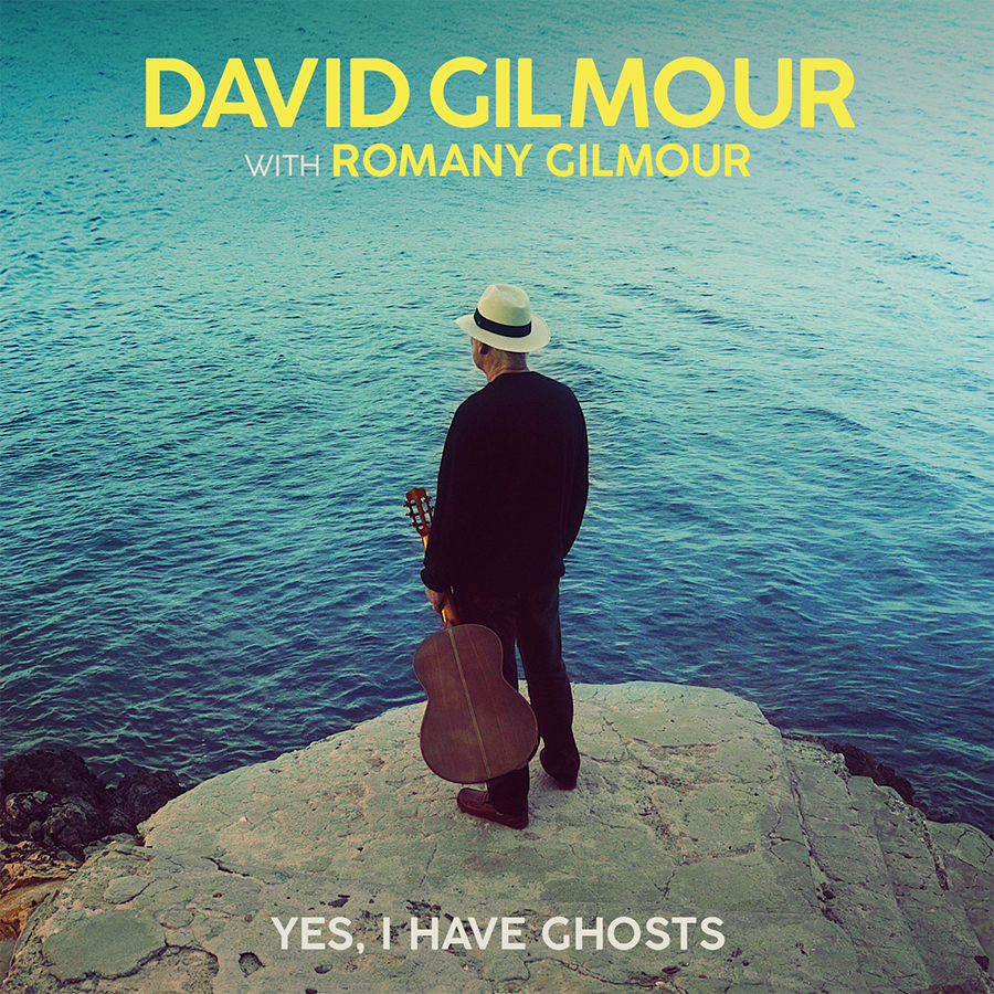 David Gilmour 'Yes, I Have Ghosts' First New Music In Five Years Released 3rd July 2020