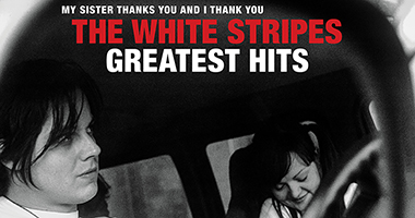 The White Stripes Release Greatest Hits Album Today