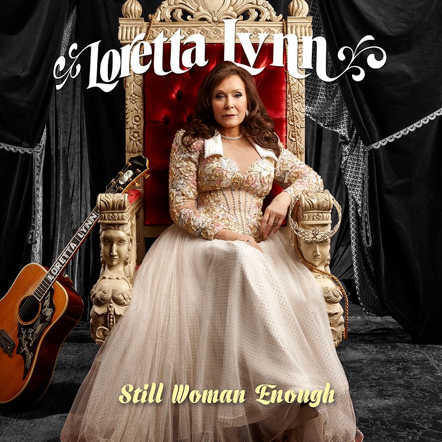 New Loretta Lynn Studio Album, Still Woman Enough, A Celebration of Women in Country Music, Coming Friday, March 19, 2021