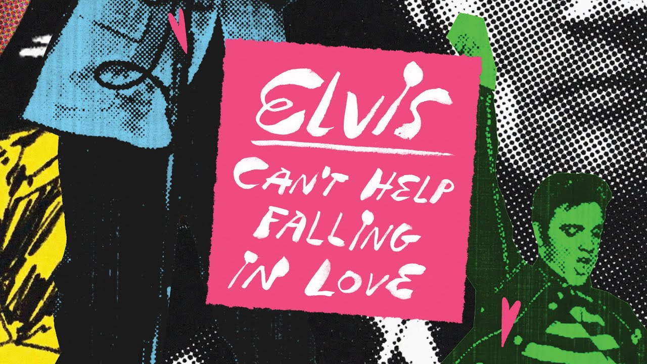 Elvis Presley's 'Can't Help Falling In Love' New Video Out Now!