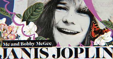 First-Ever Official Music Video for Janis Joplin's 'Me and Bobby McGee'