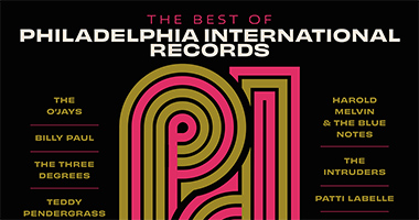 Legacy Recordings To Release Two Vinyl Compilations In Celebration Of The 50th Anniversary Of Philadelphia International Records