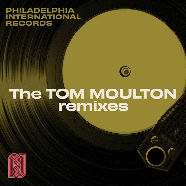 Philadelphia International Records: The Tom Moulton Remixes