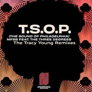T.S.O.P. (The Sound of Philadelphia) (Tracy Young Remixes) – Single