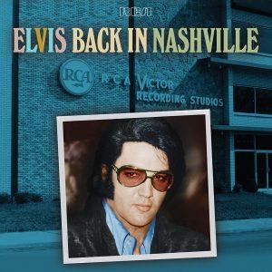 Elvis: Back In Nashville