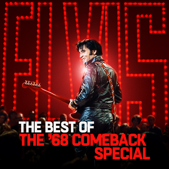 Elvis –  'The Best Of The '68 Comeback Special' – Out Now