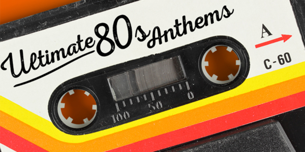 Playlist of the month: April 2015 – Ultimate 80s Anthems
