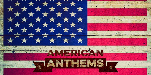 Playlist of the month: May 2015 – American Anthems