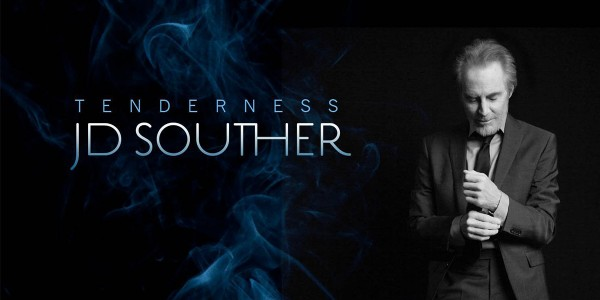 JD Souther: Tenderness