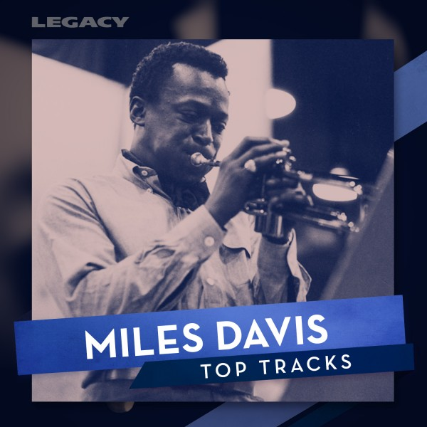 Miles Davis – Top Tracks playlist