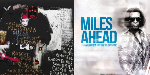 NEW MILES DAVIS/ROBERT GLASPER ALBUM & ORIGINAL SOUNDTRACK