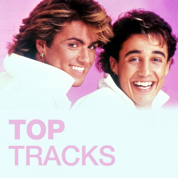 Wham – Top tracks