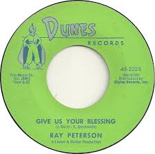 ray-peterson-give-us-your-blessing