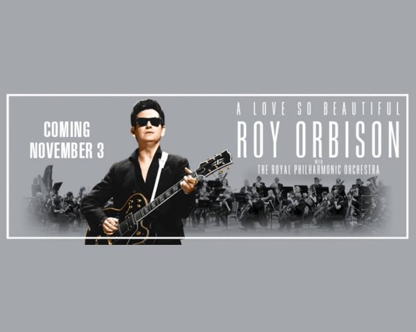 'A Love So Beautiful' – Roy Orbison & The Royal Philharmonic Orchestra