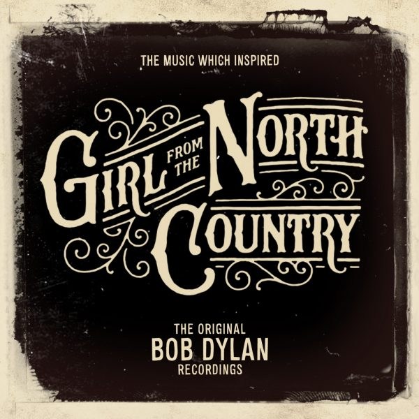 'The Music Which Inspired Girl From The North Country' – Out Now