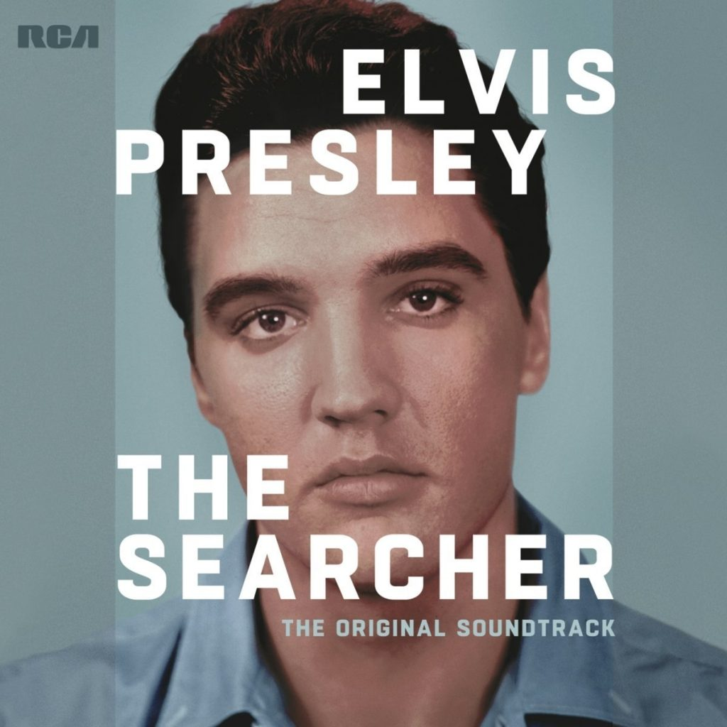 ELVIS PRESLEY: THE SEARCHER – SOUNDTRACK OUT NOW