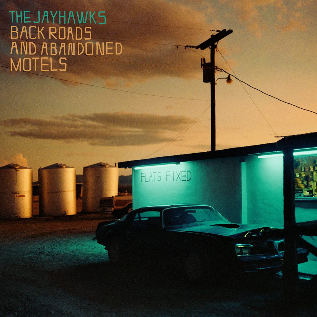 The Jayhawks – 'Back Roads & Abandoned Motels' – OUT NOW