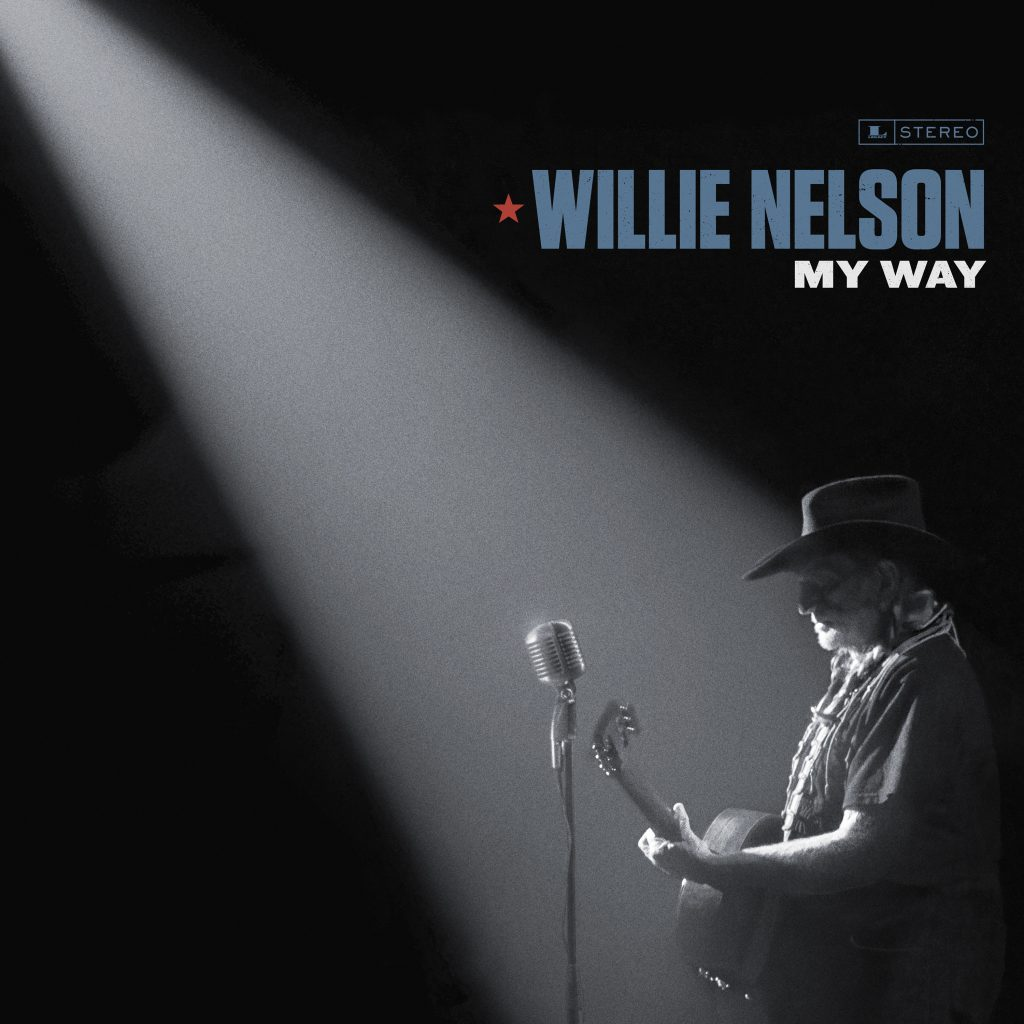 Willie Nelson. 'My Way'. Out Now.