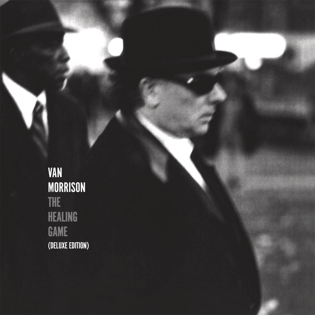 VAN MORRISON – 'THE HEALING GAME (DELUXE EDITION)' – OUT NOW