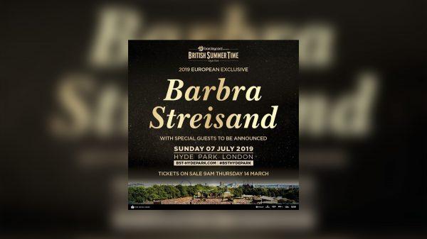Barbra Streisand to play British Summer Time Hyde Park