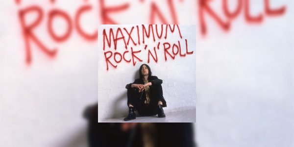 Primal Scream – 'Maximum Rock 'n' Roll: The Singles'
