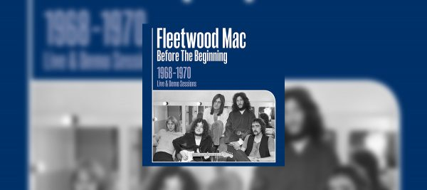 Peter Green's Fleetwood Mac – Recently Discovered Live Recordings – Available Now