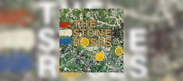 THE STONE ROSES' DEBUT ALBUM TURNS 30