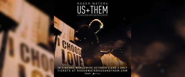 'US + THEM' – WIN TICKETS