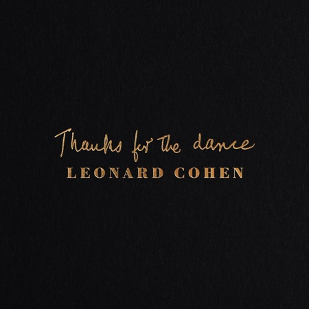 NEW MUSIC FROM LEONARD COHEN – OUT NOW