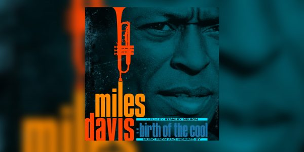 'Miles Davis: Birth of the Cool'