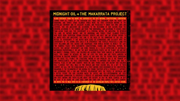 Midnight Oil Announce 'The Makarrata Project'