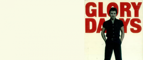 VIDEO OF THE WEEK: Bruce Springsteen – Glory Days