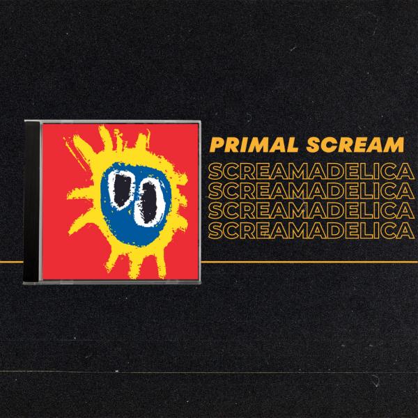 Album of The Month: Primal Scream Screamadelica
