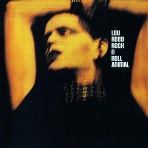 Lou Reed – Rock ´N´ Roll Animal