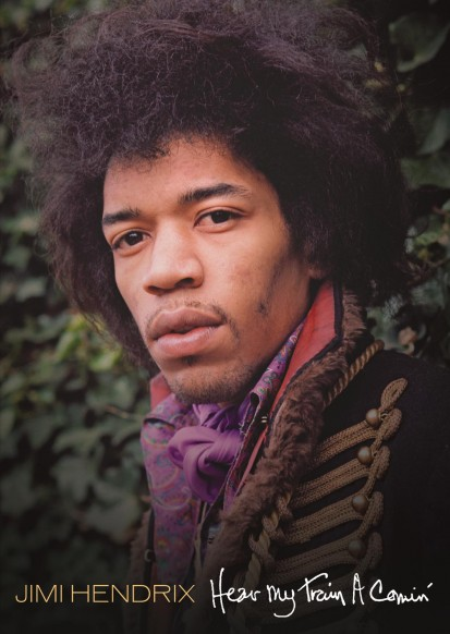 Jimi Hendrix Heard My Train A Comin'