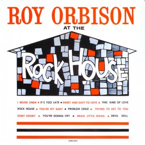 (1961) Roy Orbison – Roy Orbison Ath The Rock House