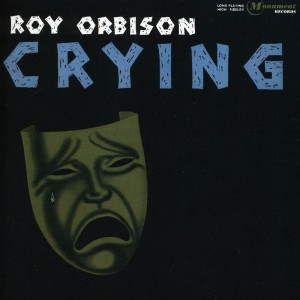 (1962) Roy Orbison – Crying
