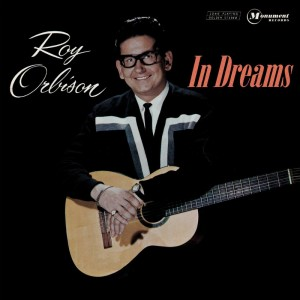 (1963) Roy Orbison – In Dreams