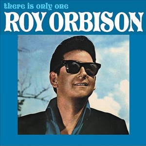 (1965) Roy Orbison – There Is Only One Roy Orbison