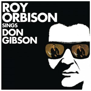 (1967) Roy Orbison – Roy Orbison Sings Don Gibson