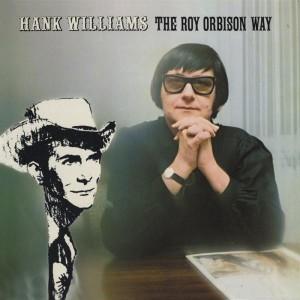 (1970) Roy Orbison – Hank Williams The Orbison Way
