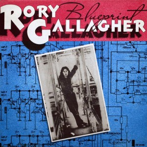 «Blueprint»  – Rory Gallagher, 1973