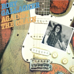 (1975) Rory Gallagher – Against The Grain