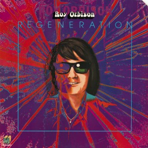 (1977) Roy Orbison – Regeneration
